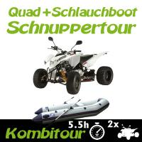 Kombitour 2 x Quad + Schlauchboot Schnuppertour