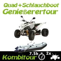 Kombitour 2 x Quad + Schlauchboot Genießertour